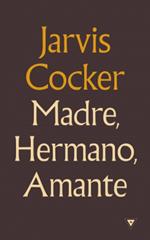 distritojazz-libros-Jarvis-Cocker-Madre-hermano-amante.jpg