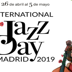 distritojazz-noticias-international-jazz-day-madrid-2019
