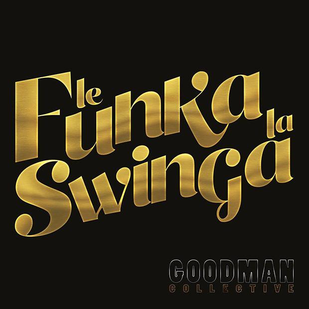 distritojazz-off-jazz-Goodman Collective-Le Funka la Swinga