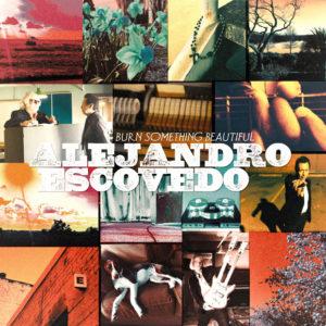 http://www.distritojazz.com/wp-content/uploads/distritojazz-off-jazz-rockalejandro-escovedo-burn-something-beautiful.jpg