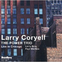 distritojazz_discos_jazz_Larry Coryell_The_Power_Trio_Live_in_Chicago