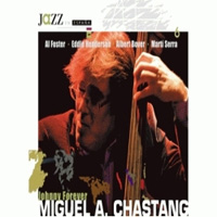 distritojazz_discos_jazz_Miguel_A_Chastang_Johnny_Forever