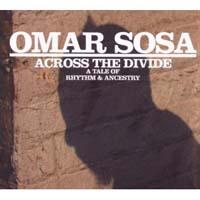 distritojazz_discos_jazz_Omar_Sosa-Across_the_divide