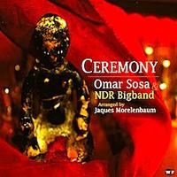 distritojazz_discos_jazz_Omar_Sosa_&_NDR_Bigband-Ceremony
